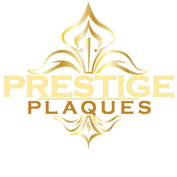 Prestige Plaques